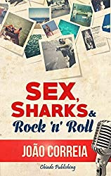 Sex, Sharks & Rock & Roll (Compendium Series) by Jo??o Pedro Santos Correia (2015-04-01)