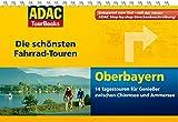 ADAC TourBooks Oberbayern: Die schönsten Fahrrad-Touren
