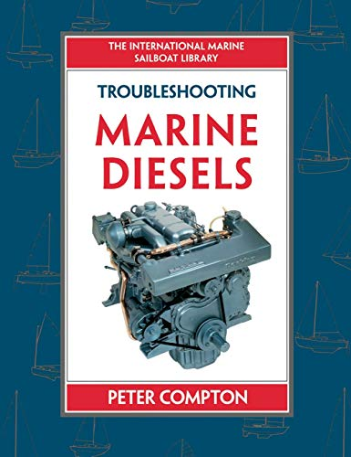 Troubleshooting Marine Diesel Engines, 4th Ed. (International Marine Sailboat Library)