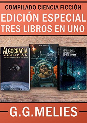 Portada del libro EDICIÓN ESPECIAL DE CIENCIA FICCIÓN. G.G.MELIES.: TRES LIBROS EN UNO.