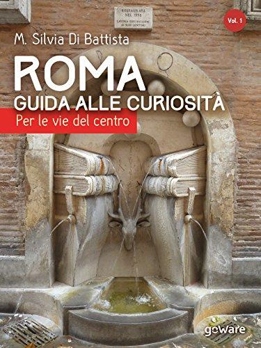 roma-guida-alle-curiosita-per-le-vie-del-centro-guide-dautore
