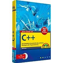 Jetzt lerne ich C++ - inkl. Compiler auf CD: Das komplette Starterkit für den einfachen Einstieg in die Programmierung
