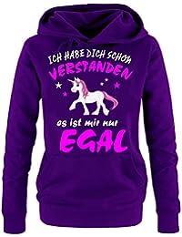Ich habe Dich schon verstanden - es ist mir nur egal ! Unicorn Einhorn Damen Hoodie - Sweatshirt mit Kapuze Gr.S M L XL XXL schenken Birthday Party Feiern