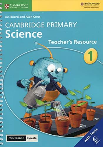Cambridge Primary Science. Teacher's resource book. Stage 1. Per la Scuola primaria