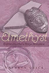 Amethyst (Grandmother's Rings Trilogy) by Kathryn Quick (2012-11-20)