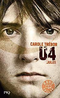 U4 : Jules par Carole Trebor