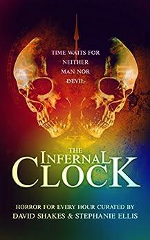 The Infernal Clock by [Shakes, David, A.J. Walker]