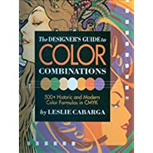 The Designer's Guide to Color Combinations (English Edition)
