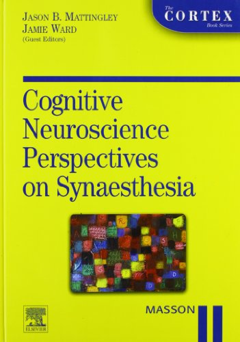Cognitive neuroscience perspective on synaesthesia (The Cortex Books)