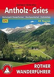 Antholz - Gsies: Naturpark Rieserferner, Hochpustertal, Dolomiten. 60 Touren. Mit GPS-Tracks (Rother Wanderführer)