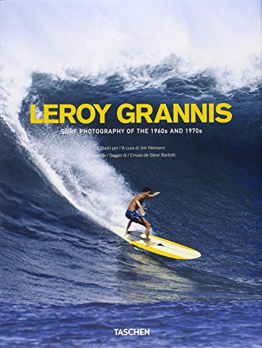 Leroy Grannis. Surf Photography Of The 1960s And 1970s (Great painters) por Steve Barilotti