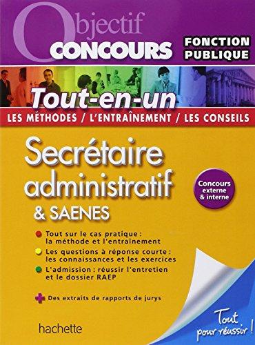 Objectif Concours Tout-en-un - Secrtaire administratif SAENES Catgorie B