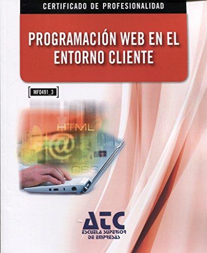 Cp. Programacion Web En El Entorno Clien por M./SANCHEZ FUNQUENE,D.M. LOPEZ SANZ