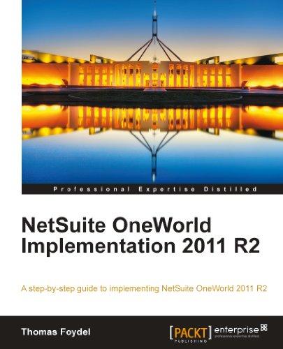 NetSuite OneWorld Implementation 2011 R2 (English Edition)