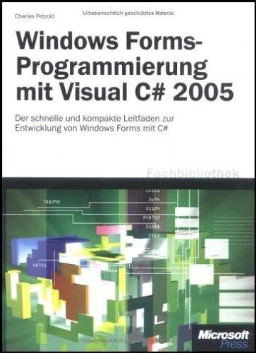Windows Forms-Programmierung mit Visual C sharp 2005.