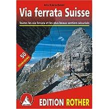 Via Ferrata Suisse - Toutes les via ferrata et les plus beaux sentiers sécurisés
