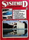 SYSTEME D [No 362] du 01/03/1976 - COMMENT AMENAGER UN GRENIER -UN SIEGE-AUTO DE SECURITE POUR ENFANT -CONSTRUISEZ VOTRE TONDEUSE A GAZON -LES PLANS DE CETTE MAGNIFIQUE PISCINE...