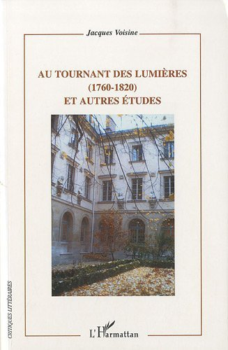Lire un Au tournant des Lumières (1760-1820) et autres études pdf, epub ebook