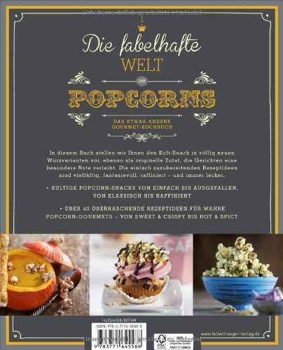 Die fabelhafte Welt des Popcorns: Das etwas andere Gourmet-Kochbuch - 2