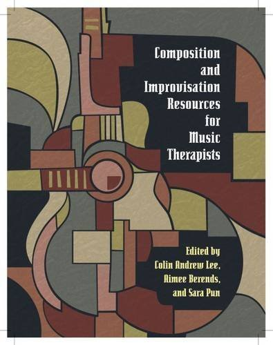 composition-and-improvisation-resources-for-music-therapists-by-colin-a-lee-2015-06-30