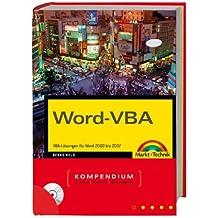 Word-VBA - inkl. aller Makros auf CD und Makrofinder: VBA-Lösungen für Word 2000 bis 2007 (Kompendium / Handbuch)