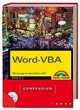 Word-VBA - inkl. aller Makros auf CD und Makrofinder: VBA-Lösungen für Word 2000 bis 2007 (Kompendium/Handbuch)