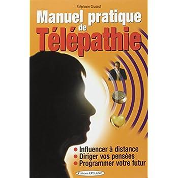 Manuel pratique de Télépathie