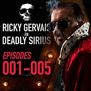 ricky gervais is deadly sirius episodes 1 5