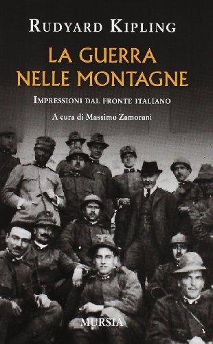 La guerra nelle montagne. Impressioni del fronte italiano