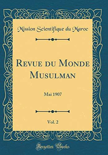 Revue du Monde Musulman, Vol. 2: Mai 1907 (Classic Reprint) - Afrikanische 2 Religion Vol
