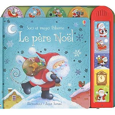 Le Père Noël - Sons et images Usborne