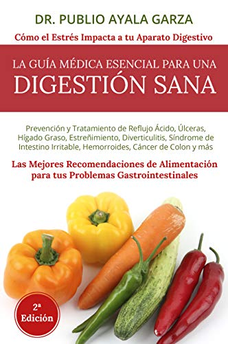 Digestión Sana eBook: Publio Ayala Garza: Amazon.es: Tienda Kindle