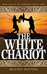 The White Chariot (Northern Crown Book 4)