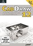 CAD DRAW 12: Professionelle 2D- und 3D-Konstruktionen -