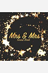 Mrs and Mrs Guest Book: Wedding keepsake for family and friends to write in (Square Gold Star Swirl) Paperback