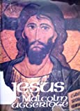 Jesus: The Man Who Lives