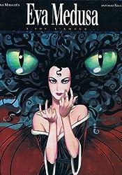 Eva Medusa, Tome 3 : Toi, l'amour