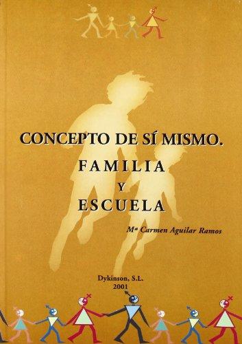 Concepto de si mismo - familia y escuela
