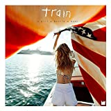 Songtexte von Train - A Girl a Bottle a Boat