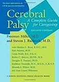 Cerebral Palsy – A Complete Guide for Caregiving 2e (A Johns Hopkins Press Health Book)