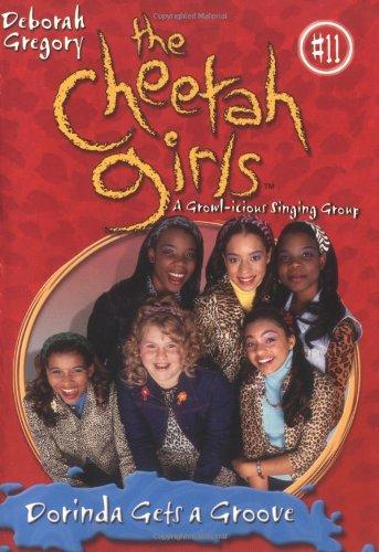 Cheetah Girls #11: Dorinda Gets a Groove