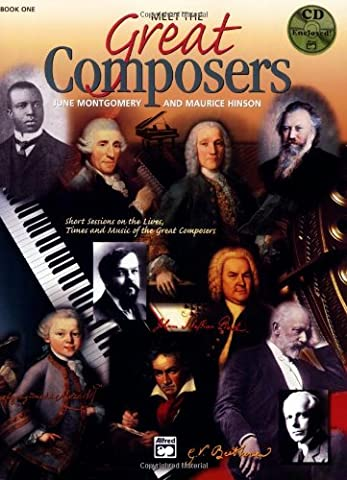 Meet the Great Composers, Bk 1: Short Sessions on the Lives, Times and Music of the Great Composers, Book & CD (Learning