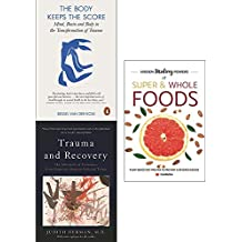 Body keeps the score, trauma and recovery and hidden healing powers 3 books collection set