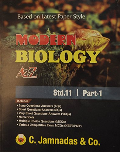 Modern Biology A to Z Std:11 Part-1 (English) C Jamnadas  available at amazon for Rs.245
