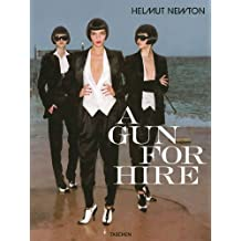 Helmut Newton, A Gun for Hire (Photo Books S.)