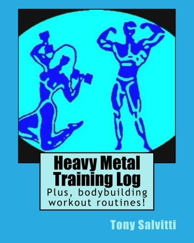 Heavy Metal Training Log por Tony Salvitti