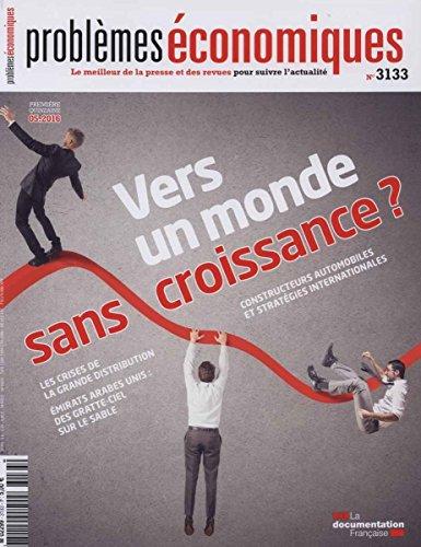 Vers un monde sans croissance ? (Problèmes économiques n°3133) par La Documentation française