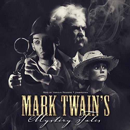 Mark Twain's Mystery Tales  Audiolibri