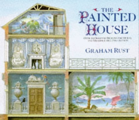 The Painted House by Graham Rust (1991-05-02)