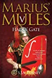Marius' Mules V: Hades' Gate by S.J.A. Turney
